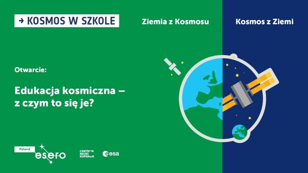 ESERO Polska zaprasza na konferencję Kosmos w Szkole